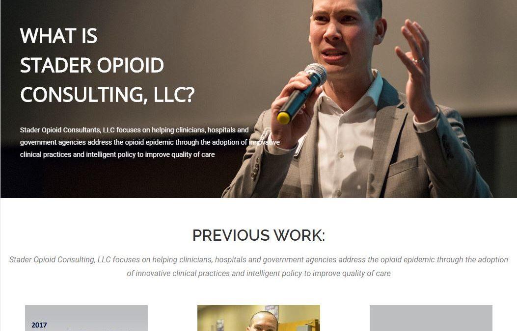 Custom Consulting Website   Stader Opioid Consultants